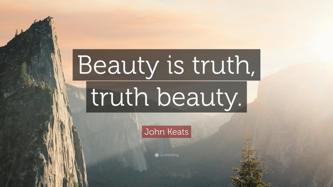 2054510-John-Keats-Quote-Beauty-is-truth-truth-beauty.jpg
