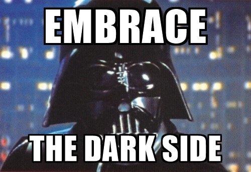 embrace-the-dark-side.jpg