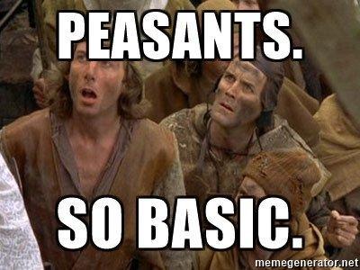 peasants-so-basic.jpg