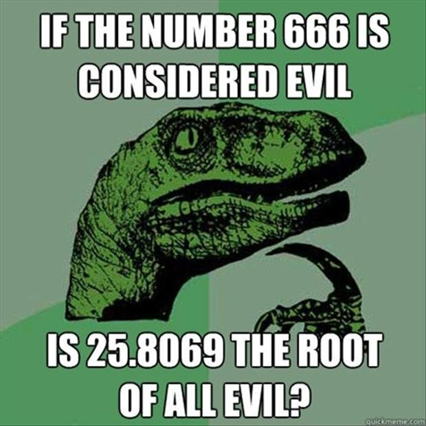 philosoraptor-666-route-of-all-evil-funny.jpg