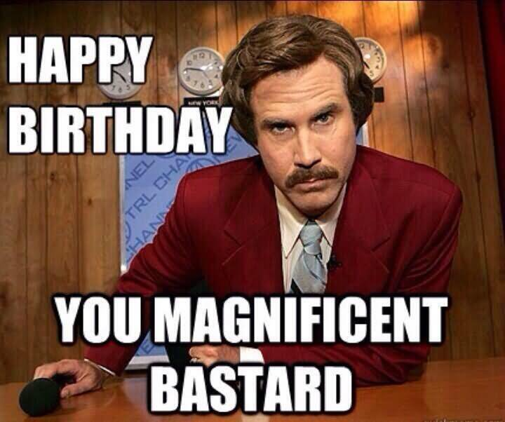 You-Magnificent-Bastard-Funny-Birthday-Meme-Image.jpg